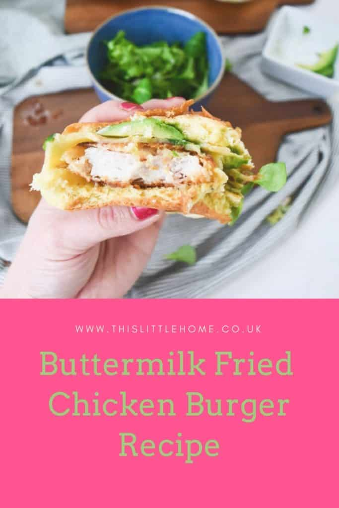 buttermilk fried chicken burger recipe