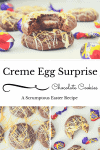creme egg chocolate surprise cookie easter recipe